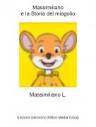 Massimiliano L. - Massimilianoe la Storia del miagolio