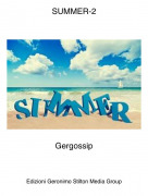 Gergossip - SUMMER-2