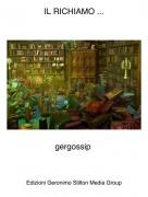 gergossip - IL RICHIAMO ...