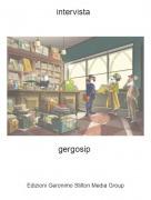 gergosip - intervista