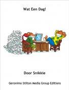 Door Snikkie - Wat Een Dag!