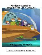 Paleomarty Topigoni - Missione cuccioli di pinguino-Noi Con La Natura