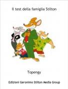 Topengy - Il test della famiglia Stilton
