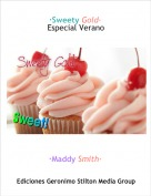 ·Maddy Smith· - ·Sweety Gold·