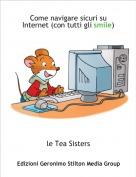 le Tea Sisters - Come navigare sicuri su Internet (con tutti gli smile)