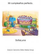 SofiaLuna - Mi cumpleaños perfecto.