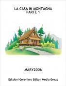 MARY2006 - LA CASA IN MONTAGNA PARTE 1