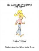 GIADA TOPINA - UN AMMIRATORE SEGRETO PER PATTY