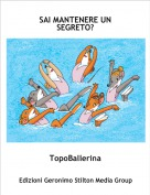 TopoBallerina - SAI MANTENERE UN SEGRETO?