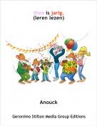 Anouck - thea is jarig.(leren lezen)