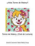 Torres de Malory. (Club de Lectura). - ¡¡Hola Torres de Malory!!