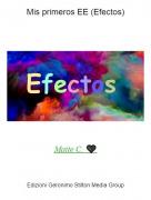Maite C. 🖤 - Mis primeros EE (Efectos)