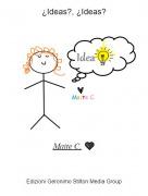 Maite C. 🖤 - ¿Ideas?, ¿Ideas?