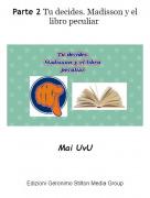 Mai UvU - Parte 2 Tu decides. Madisson y el libro peculiar