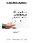 Maite C. ❣ - El mundo en Argentina