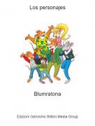 Blumratona - Los personajes