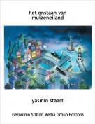 yasmin staart - het onstaan van muizeneiland