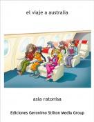 asia ratonisa - el viaje a australia