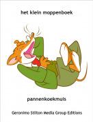 pannenkoekmuis - het klein moppenboek