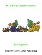 Ecotopjassina - ECOLIBRI (Concorso nuccina)