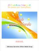 Android. - El Club Rato-Friends III.Un paseo por SunnyRace.