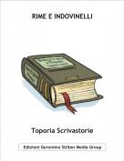 Toporia Scrivastorie - RIME E INDOVINELLI