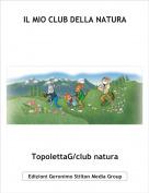 TopolettaG/club natura - IL MIO CLUB DELLA NATURA