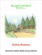 Dmitriy Romanov - Op pad in het Bos?! Brrrrrr...