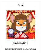 Squittina2011 - Okok