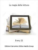 Every 22 - La magia della lettura
