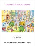 angelina - il mistero dell'acqua a topazia
