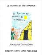 Aletopulos GuantoDoro - La mummia di Thutankamon