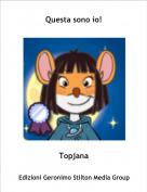 Topjana - Questa sono io!