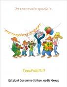 TopoFabi!!!!! - Un carnevale speciale.