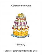 Silvuchy - Concurso de cocina