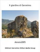 Alessio2005 - Il giardino di Geronimo