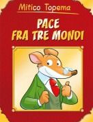Mitico Topema - PACE FRA TRE MONDI