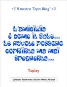 Topixy - <3 Il nostro Topo-Blog! <3