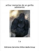 l a - arthur memorias de un gorilla adolesente
