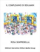 ROSA SEMPREBELLA - IL COMPLEANNO DI BENJAMIN