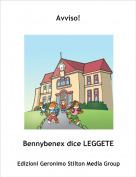 Bennybenex dice LEGGETE - Avviso!