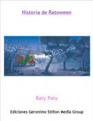 Raty Paty - Historia de Ratoween