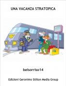 belsorriso14 - UNA VACANZA STRATOPICA