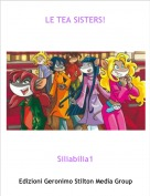 Siliabilia1 - LE TEA SISTERS!