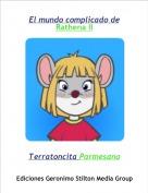 Terratoncita Parmesano - El mundo complicado deRathena II