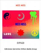 EVPA20 - MISS MISS