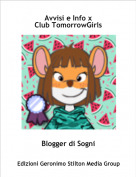 Blogger di Sogni - Avvisi e Info xClub TomorrowGirls