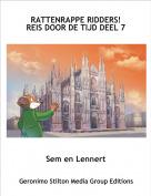 Sem en Lennert - RATTENRAPPE RIDDERS!REIS DOOR DE TIJD DEEL 7