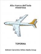 TOPORINA - Alla ricerca dell'isola misteriosa