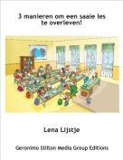 Lena Lijstje - 3 manieren om een saaie les te overleven!